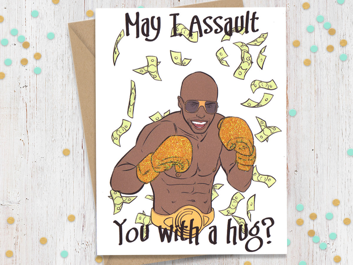 May I assault you with a hug?- Funny Greeting Card