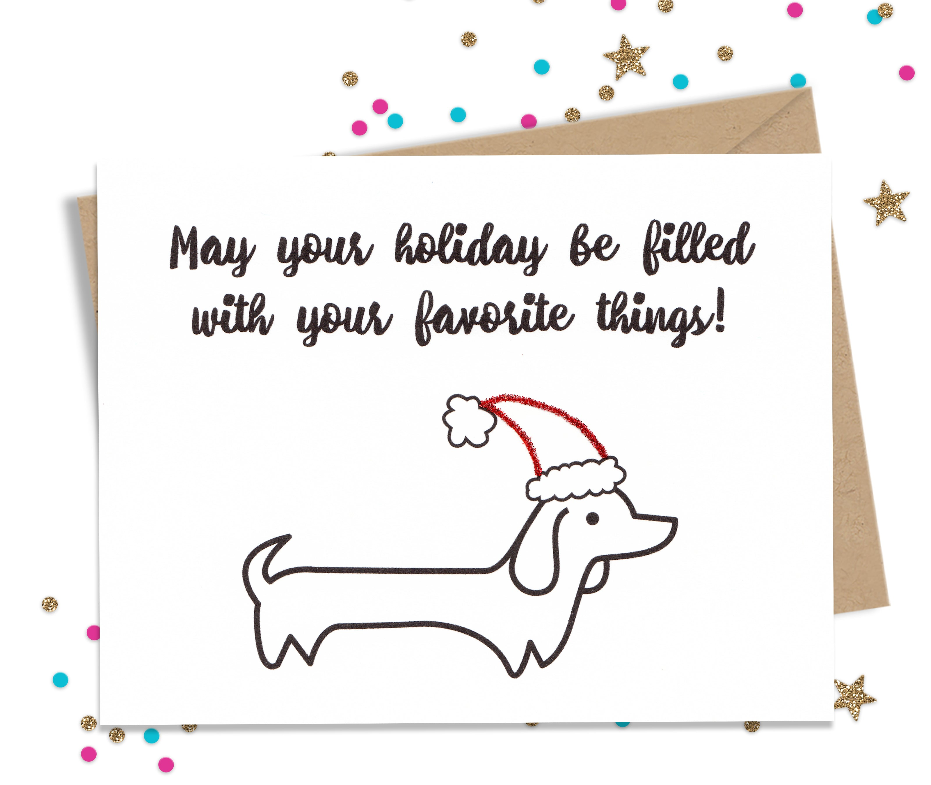 May your Holiday be filled with your Favorite Things - Funny Christmas Cards