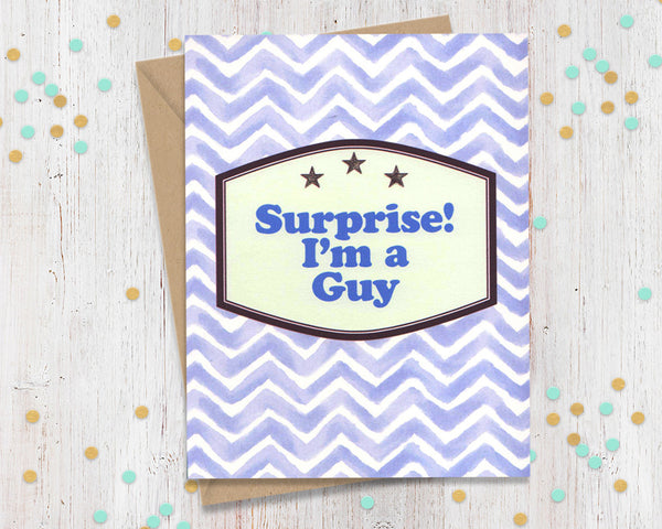 Surprise, I'm a guy! Transgender Support Card