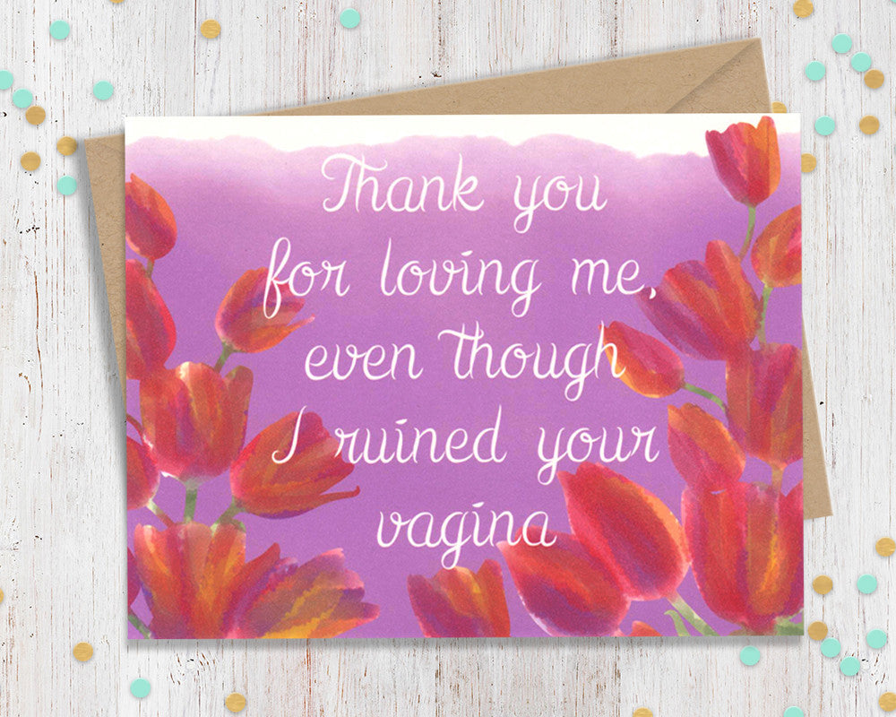 Thank you for loving me even though i ruined your vagina card for thank kristyandbryce Images