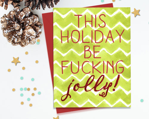 Funny holiday cards fourletterwordcards be fucking jolly funny christmas cards m4hsunfo