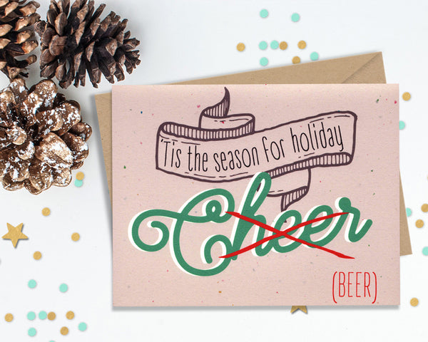 Tis the season for Holiday Beer - Funny Christmas Card Set