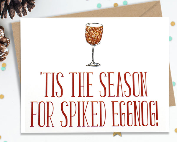 Tis The Season For Spiked Eggnog - Funny Christmas Cards