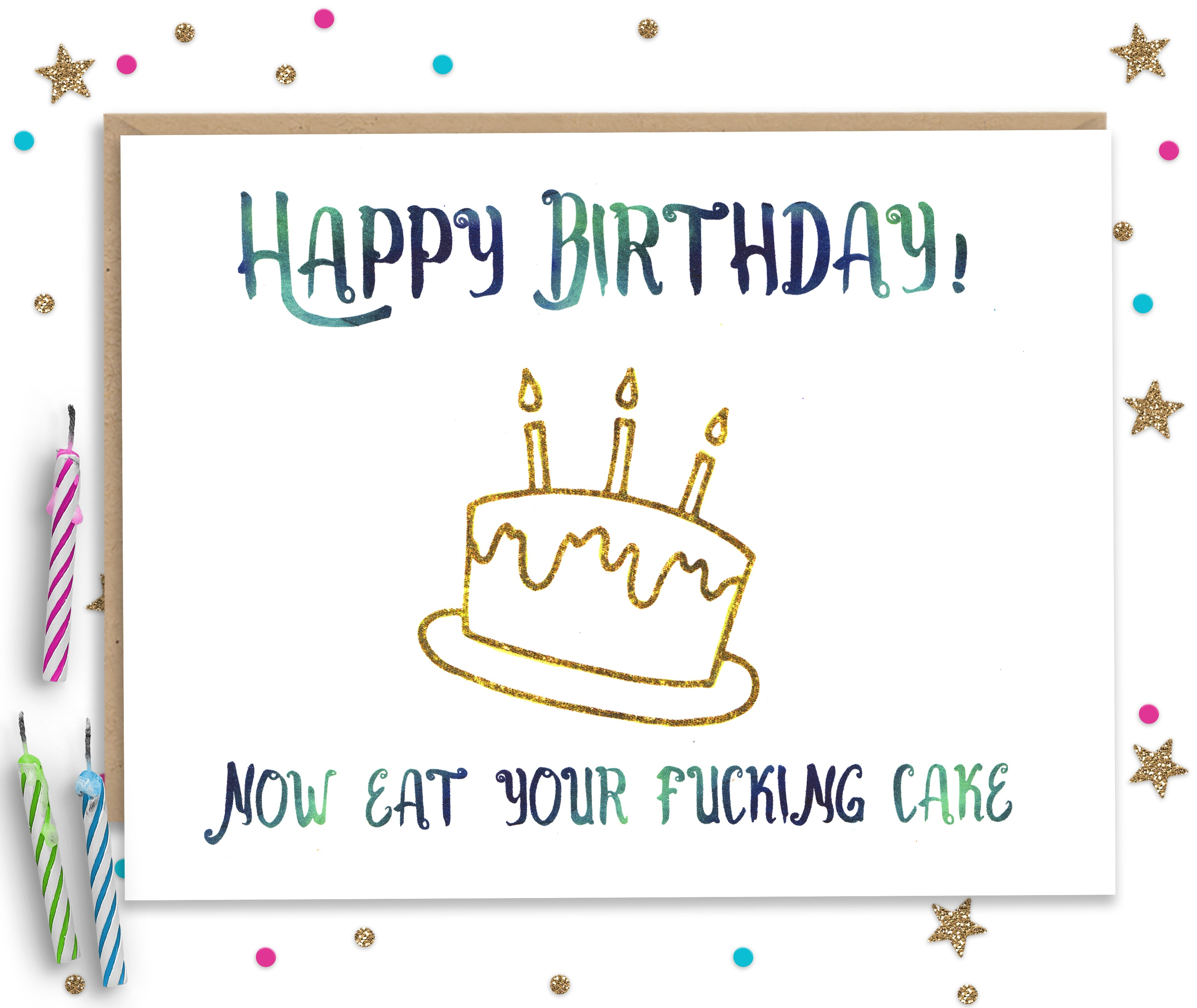 Awe Inspiring Eat Your Fucking Cake Funny Birthday Card Fourletterwordcards Funny Birthday Cards Online Fluifree Goldxyz