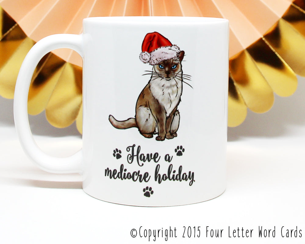 Have a Mediocre Holiday Cat Coffee Mug