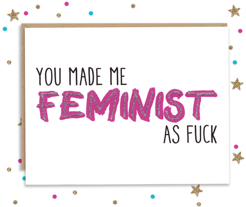 Feminist as Fuck - Mother and Father's day card