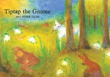 Tip Tap the Gnome and Other Tales Book