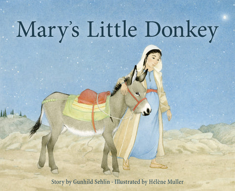 Mary's Little Donkey and the Escape to Egypt