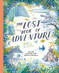 The Lost Book of Adventure from the notebooks of the unknown adventurer, Dragonflytoys