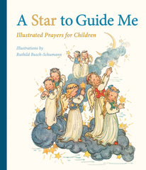A Star to Guide Me: Illustrated Prayers for Children, Dragonflytoys