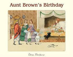 Aunt Brown's Birthday   Elsa Beskow