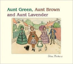 Aunt Green, Aunt Brown and Aunt Lavender   Elsa Beskow, Floris Books, Dragonflytoys