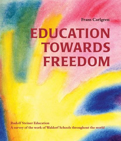 Education Towards Freedom