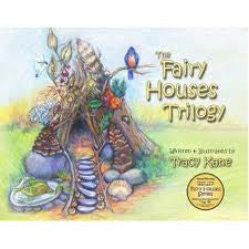 The Fairy Houses Trilogy