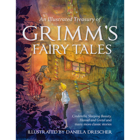An Illustrated Treasury of Grimm's Fairy Tales, Dragonflytoys