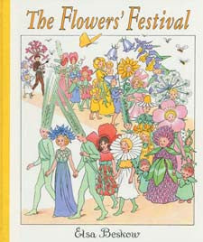 The Flowers Festival   Elsa Beskow mini edition