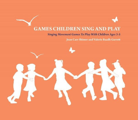 Games Children Sing and Play