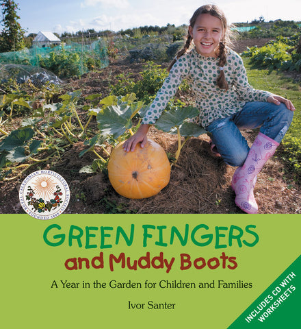 Green Fingers and Muddy Boots: A year in the Garden for Children and Families
