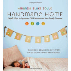 The Handmade Home - Amanda Blake Soule