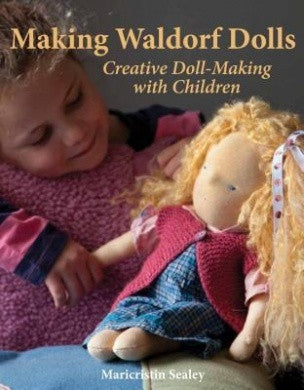 Making Waldorf Dolls | Creative Doll-Making with children