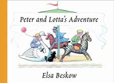 Peter and Lotta's adventure   Elsa Beskow