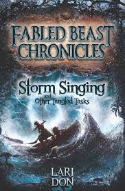 Fabled Beast Chronicles, Storm Singing and other Tangled Tasks