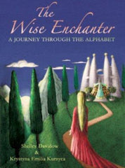 The Wise Enchanter - A Journey Through The Alphabet