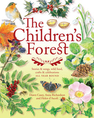 The Children's Forest - Stories & Songs, Wild Food, Crafts & Celebrations all year round.