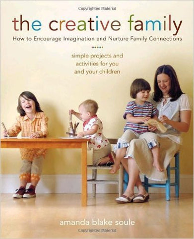 The Creative Family - Amanda Blake Soule