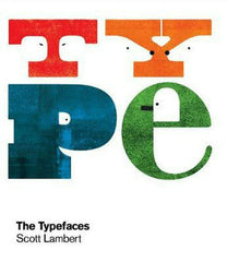Typefaces Alphabet Book by Scott Lambert