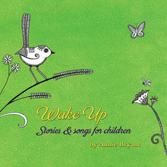 Wake up - Tales and songs to grow young hearts