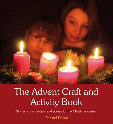the Advent craft and activity book, wholesome activities to involve the whole family to celebrate Advent
