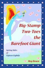 Big Stamp Two-Toes the Barefoot Giant Book by Reg Down