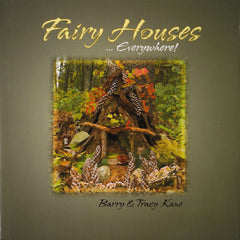 Fairy Houses Everywhere