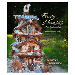 Fairy Houses Unbelievable