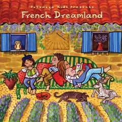 french dreamland putumayo kids
