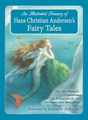 llustrated Treasury of Hans Christian Andersen's Fairy Tales: The Little Mermaid, Thumbelina, The Princess and the Pea and many