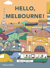 Hello, Melbourne! by Megan McKean