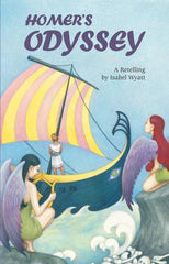 Homer's Odyssey- A retelling by Isabel Wyatt