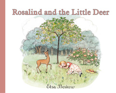 Rosalind and the little deer   Elsa Beskow