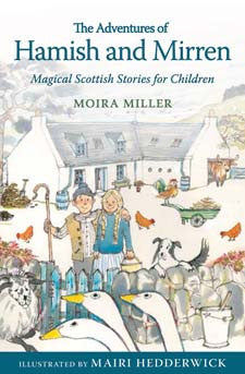 The Adventures of Hamish and Mirren - Magical Stories for Children