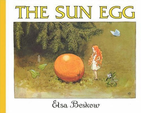 The sun egg   Elsa Beskow large edition