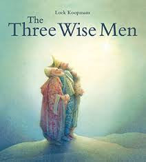 The Three Wise Men,   Christmas and Nativity books for kids by Leo Koopmans