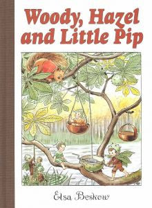 Woody Hazel and Little Pip   Elsa Beskow mini edition
