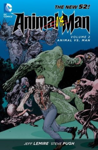 ANIMAL MAN TP VOL 02 ANIMAL VS MAN (N52)