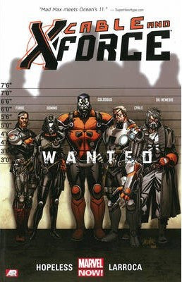 CABLE AND X-FORCE TP VOL 01 WANTED NOW