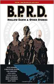 BPRD VOL 1: HOLLOW EARTH & OTHER STORIES TP