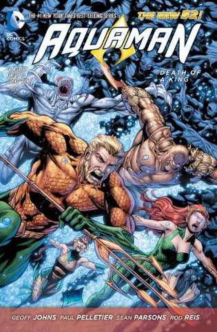 AQUAMAN TP VOL 04 DEATH OF A KING (N52)