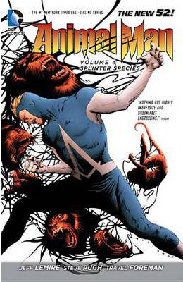 ANIMAL MAN TP VOL 04 SPLINTER SPECIES (N52)
