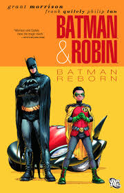 BATMAN & ROBIN - Batman Reborn Vol.1